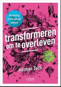 Transformeren om te overleven Herman Toch_boek@Bureau Goed Gevonden